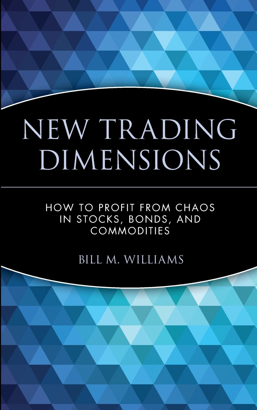 New trading dimenssions - bill williams