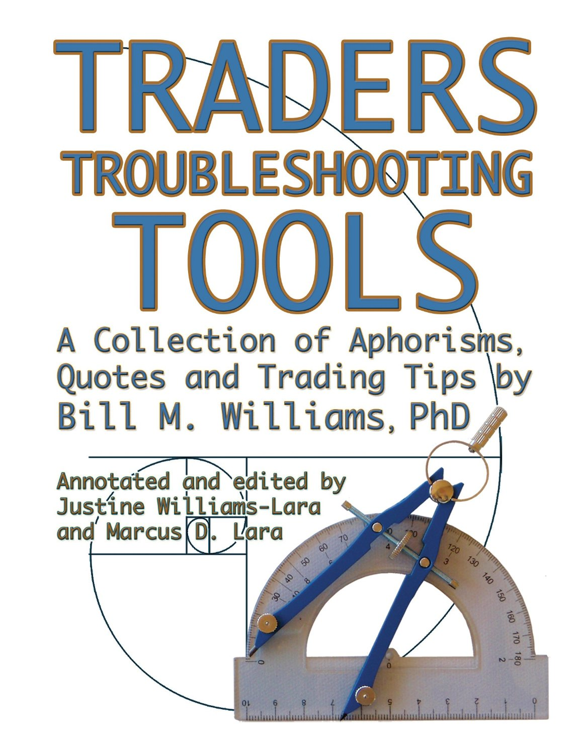 Traders Troubleshooting Tools - bill williams